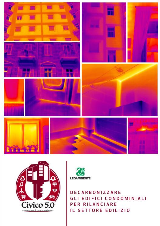 Civico 5.0 – Decarbonizzare gli edifici condominiali per rilanciare il settore edilizio